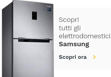 Scopri tutti gli elettrodomestici Samsung